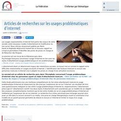 Articles de recherches sur les usages problématiques d'internet - Fédération Addiction