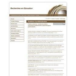 Recherches en Education - Problème et problématisation