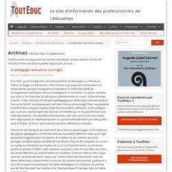 La pédagogie sans peine (ouvrage) - Recherches et publications - Archives