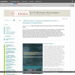 « Bronzes grecs et romains, recherches récentes » — Hommage à C... - Martine Denoyelle, Sophie Descamps-Lequime, Benoît Mille et Stéphane Verger (dir.)