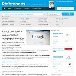 6 trucs pour rendre vos recherches Google plus efficaces