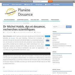 Dr Michel Habib, dys et douance, recherches scientifiques – Planète-Douance