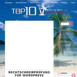 Rechtschreibprüfung für WordPress Gutenberg und Classic Editor - Top10it