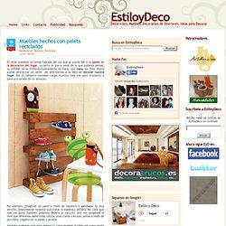 Muebles hechos con palets reciclados - Decoracion - EstiloyDeco