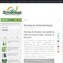 Reciclaje de móviles (celulares)