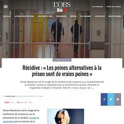 Récidive: «Les peines alternatives à la prison sont de vraies peines»