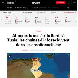 Attaque du musée du Bardo à Tunis : les chaînes d'info récidivent dans le sensationnalisme