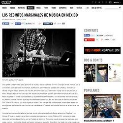 Los recintos marginales de música en México