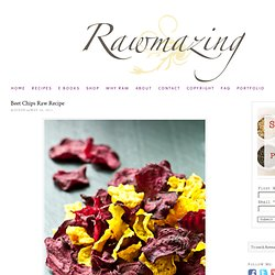 Raw Recipe Beet Chips