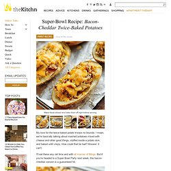 Super-Bowl Recipe: Bacon-Cheddar Twice-Baked Potatoes