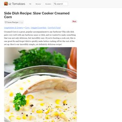 Side Dish Recipe: Slow Cooker Creamed Corn