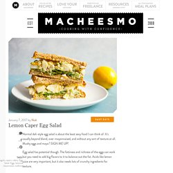 Lemon Caper Egg Salad Recipe - Bright and Crunchy ~ Macheesmo