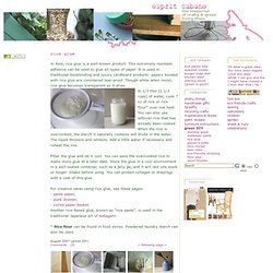 Rice glue recipe, esprit cabane, eco-friendly DIY and decorative arts