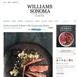 T-Bone Steak Recipe with Gorgonzola Butter