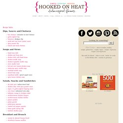 Hooked on Heat Recipe Index