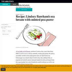 Recipe: Lindsey Bareham's sea bream with minted pea puree