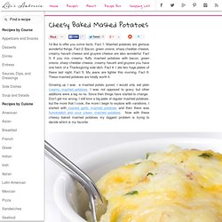 Recipe for Cheesy Baked Mashed Potatoes at Life