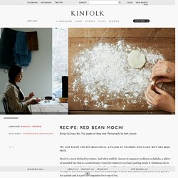 Recipe: Red Bean Mochi - Kinfolk