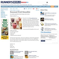 A Recipe For Seasonal Fruit Smoothie From Runner's World.com
