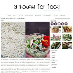 Recipe: Spring Risotto (Gluten-Free) - A Thought For Food
