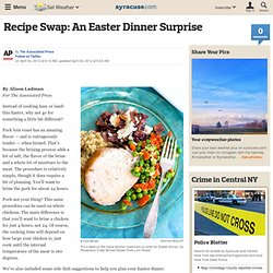 Recipe Swap: An Easter Dinner Surprise