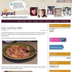 recipe: sweet & sour chicken | jayesel