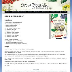 Recipe, traditional sourdough kefir herb bread