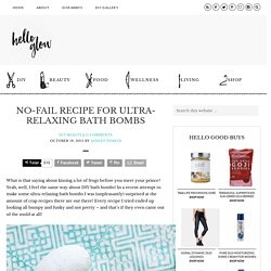 No-Fail Recipe for Ultra-Relaxing Bath Bombs
