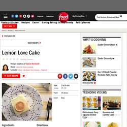Lemon Love Cake Recipe