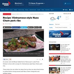 Recipe: Vietnamese-style Nuoc Cham pork ribs