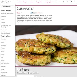 Recipe for Zucchini Cakes at Life