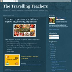 Food and recipes - some activities to improve English using digital tools