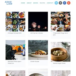 Recipes & Articles - adamliaw.com