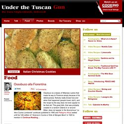 Food recipes and articles - Under The Tuscan Gun - The Official Website