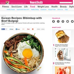 Korean Recipes: Bibimbap with Beef Bulgogi