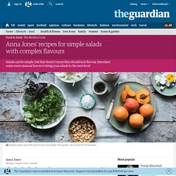 Anna Jones' recipes for simple salads with complex flavours
