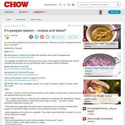 It's pawpaw season – recipes and ideas?