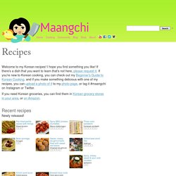 Recipes - Cooking Korean food with Maangchi