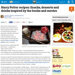 Harry Potter recipes: Snacks, desserts and drinks inspired by the books and movies