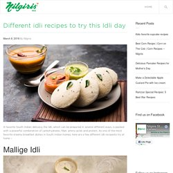 Try Out Some Different Idli Dishes for Idli Day