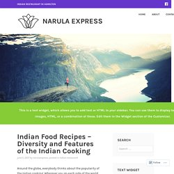 Indian Food Recipes – Diversity and Features of the Indian Cooking – Narula Express
