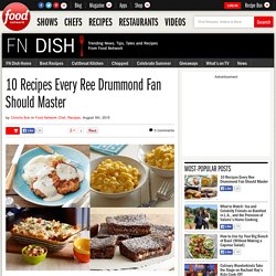 10 Recipes Every Ree Drummond Fan Should Master