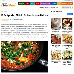 10 Recipes for Middle Eastern-Inspired Meals