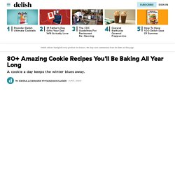80+ Best Cookie Recipes - Easy Recipes for Homemade Cookies