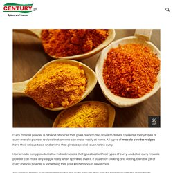 Home Recipes: 6 Types of Curry Masala Powder - Century
