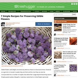 7 Simple Recipes For Preserving Edible Flowers