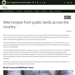 Wild recipes from public lands across the country