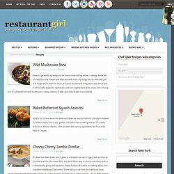 Recipes - Restaurant Girl: Best Food Blog & Restaurant Guide
