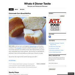 Whats 4 Dinner Tonite | Recipes and Restaurant Reviews