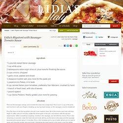 Lidia's Italy: Recipes: Lidia's Rigatoni with Sausage-Tomato Sauce
